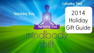 Holiday Gift Ideas from The Mind-Body Shift